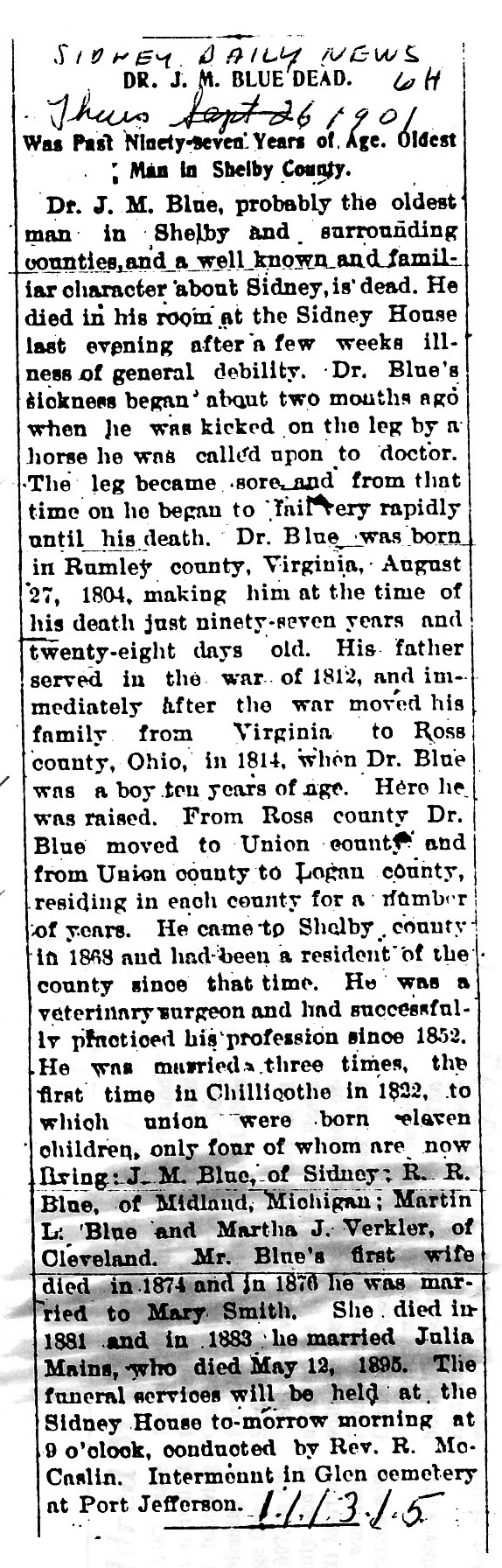 Obituary of Dr. J. M. Blue, Sidney Daily News, 26 Sept 1901, Page 6H. Photocopy courtesy of William H. Blue, Seattle, WA. Received 26 April 2013.