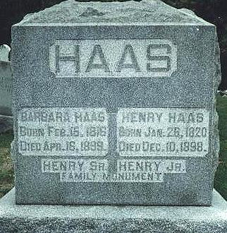 Henry and Barbara Haas tombstone, southeast section, Grove Lawn Cemetery, Anderson Pike (SR 9 Business), Pendleton, Madison county, Indiana; transcribed and photographed by the author, 10 October 1999.